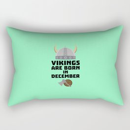 Vikings are born in December T-Shirt Dzun4 Rectangular Pillow
