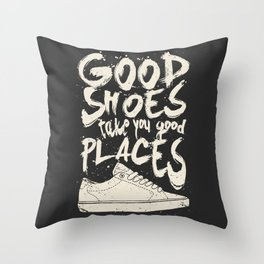 Good Shoes Good Places Throw Pillow