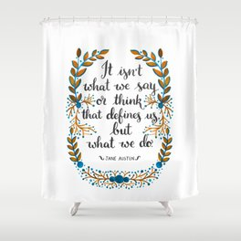 What Defines Us (Light) Shower Curtain