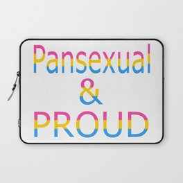 Pansexual and Proud (white bg) Laptop Sleeve