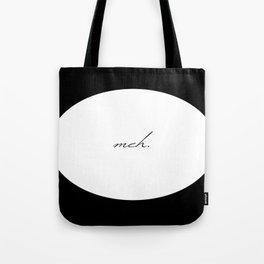 Circle Meh. Tote Bag