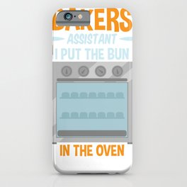 Dad To Be Bakers Assistant Bun in Oven Pregnancy Gift iPhone Case