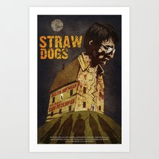 Straw Dogs Art Print