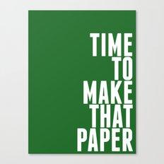 Make That Paper Canvas Print