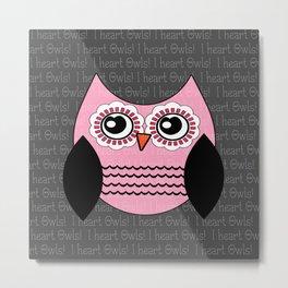 I heart Owls Pink and Gray Metal Print