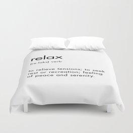 Relax Definition Duvet Cover