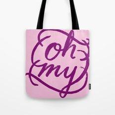 Oh My Tote Bag