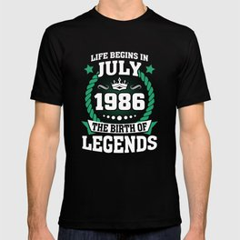 July 1986 The Birth Of Legends T-shirt
