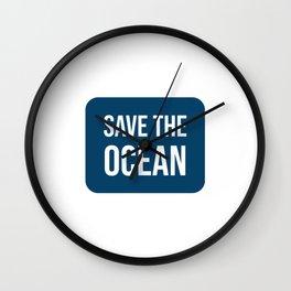 SAVE THE OCEAN Wall Clock