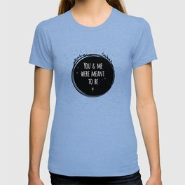 LOVE - You & me were meant to be by Lo Lah Studio T-shirt