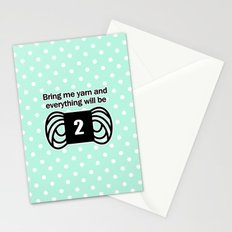 bring me yarn and everything will be fine Stationery Cards