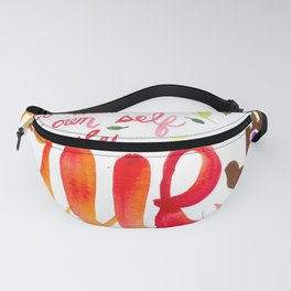 To Thine Own Self Be True Fanny Pack