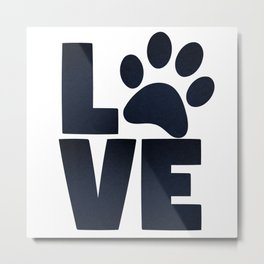 Love Pets Paw Cat Dog Cute Metal Print