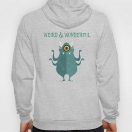 Weird And Wonderful Hoody