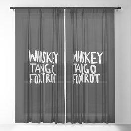 Whiskey Tango Foxtrot x WTF Sheer Curtain