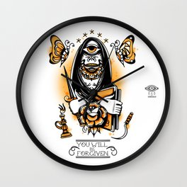 You will be forgiven Wall Clock