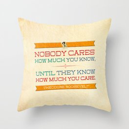 How Much You Care Throw Pillow
