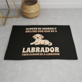 Always Be A Labrador Rug