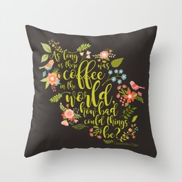 As long as there was coffee...Clary Fray. The Mortal Instruments Throw Pillow