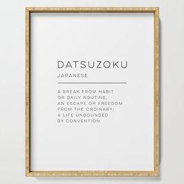Datsuzoku Definition Serving Tray