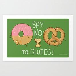 Glutes Intolerant Art Print