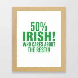 Best Shirt. Irish Gift For Patrick's Day Framed Art Print
