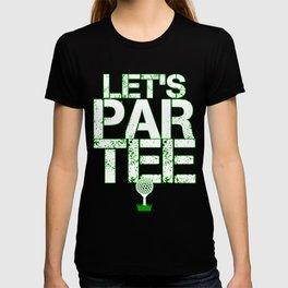 Let's Partee T-shirt