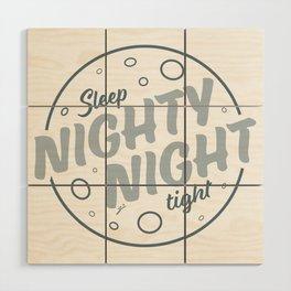 Nighty Night - Light Wood Wall Art