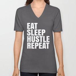 Eat Sleep Hustle Repeat (Black & White) Unisex V-Neck
