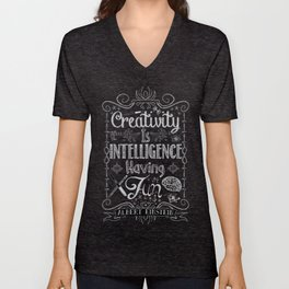 Creativity is Intelligence Having Fun Unisex V-Neck