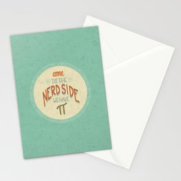 Come to the Nerd Side Stationery Cards