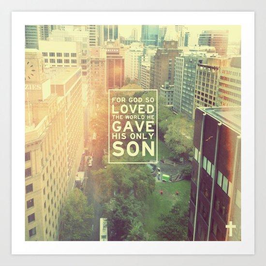 """John 3:16 """"For God so loved the world"""" (Version 2) Art Print"""