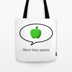René likes apples Tote Bag
