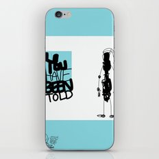 You've Been Told iPhone & iPod Skin
