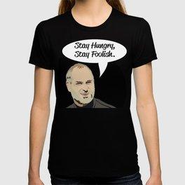 "Steve Jobs ""Stay Hungry,Stay Foolish"" T-shirt"