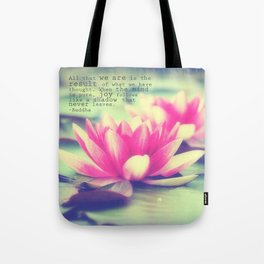 Lotus - Buddha Quote Tote Bag
