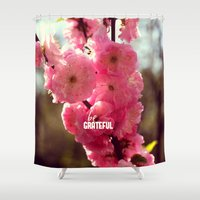grateful dead Shower Curtains featuring be grateful by Julia Kovtunyak