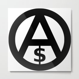 Anarcho-Capitalism Metal Print