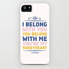 I Belong With You iPhone (5, 5s) Slim Case