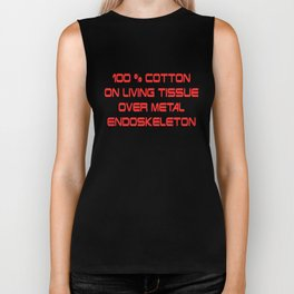 100 % cotton on living tissue over a metal endoskeleton Biker Tank