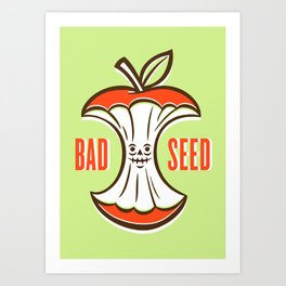 Bad Seed Art Print