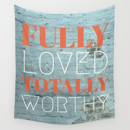 FULLY TOTALLY Wall Tapestry