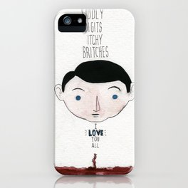 """Frank """"Fiddly Digits, Itchy Britches..."""" iPhone Case"""