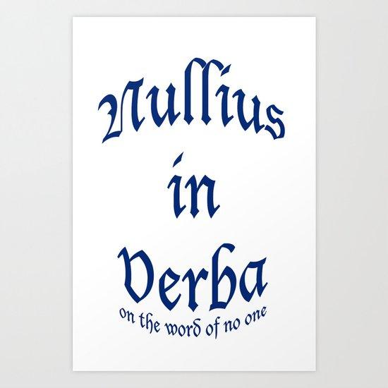 Nullius in Verba Art Print