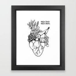 Whole foods, whole heart Framed Art Print