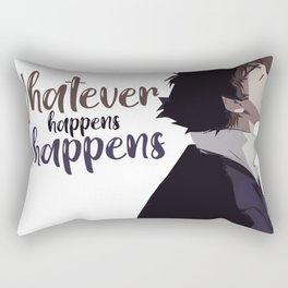 Whatever happens Rectangular Pillow