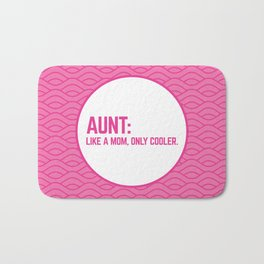 Cool Aunt Funny Quote Bath Mat