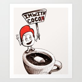 I'm With Coco(a) Art Print