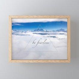 Himala-YEAH! (Be Fearless quote) Framed Mini Art Print