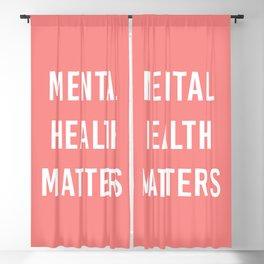Mental Health Matters VI Blackout Curtain
